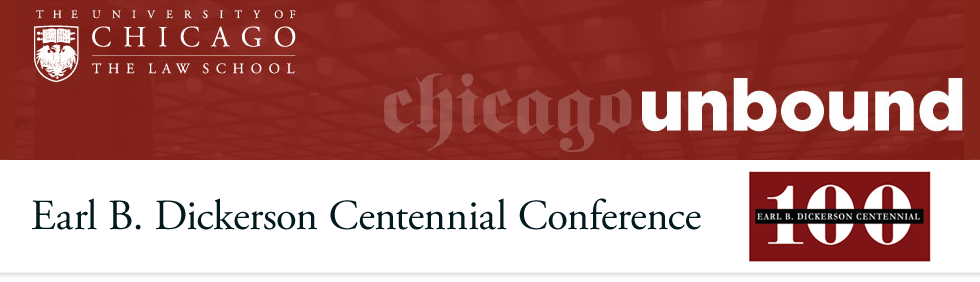 Earl B. Dickerson Centennial Conference