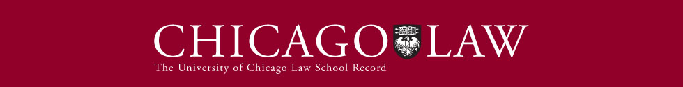 The University of Chicago Law School Record
