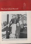 Law School Record, vol. 7, no. 3 (Spring 1958) by Law School Record Editors