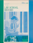 Law School Record, vol. 31, no. 1 (Spring 1985)
